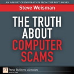 Book The Truth About Computer Scams by Steve Weisman