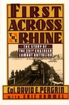 First Across the Rhine by David E. Pergrin with Eric Hammel