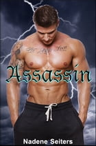 Assassin by Nadene Seiters