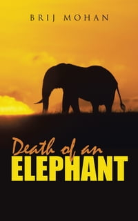 Death of an Elephant