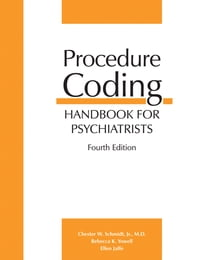 Procedure Coding Handbook for Psychiatrists, Fourth Edition