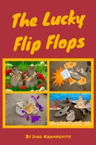 The Lucky Flip Flops by Dino Krampovitis