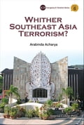 Whither Southeast Asia Terrorism? 672b0f36-e653-4c3a-8464-b8ad0e647fb8