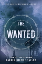 The Wanted by Lauren Nicolle Taylor