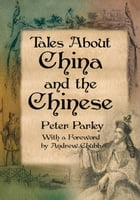 Tales About China and the Chinese by Peter Parley