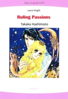RULING PASSIONS (Mills & Boon Comics): Mills & Boon Comics by Laura Wright