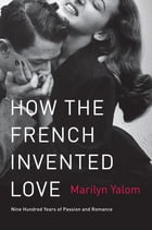 How the French Invented Love Cover Image