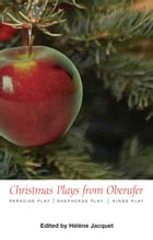 Christmas Plays from Oberufer by Helene Jacquet