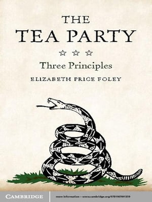 The Tea Party Three Principles