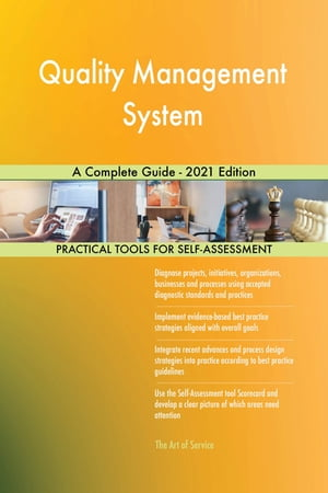 Quality Management System A Complete Guide - 2021 Edition by Gerardus Blokdyk