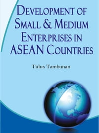 Development of Small & Medium Enterprises in Asean Countries