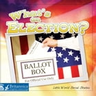 What's an Election? by Nancy Kelly Allen