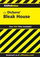 CliffsNotes on Dickens' Bleak House by Salibelle Royster