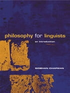 Philosophy for Linguists: An Introduction