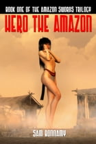 Hero The Amazon by Sam Bonnamy