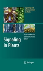 Signaling in Plants by Stefano Mancuso