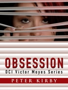 Obsession by Peter Kirby