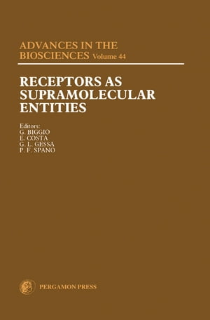 Receptors as Supramolecular Entities: Proceedings of the Biannual Capo Boi Conference, Cagliari, Italy, 7-10 June 1981