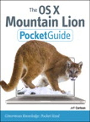The OS X Mountain Lion Pocket Guide by Jeff Carlson