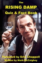 The Rising Damp Quiz & Fact Book by Mark McCaighey