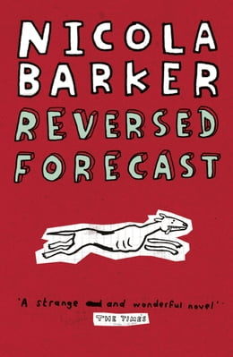 Book Reversed Forecast / Small Holdings by Nicola Barker