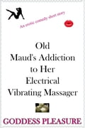 Old Maud's Addiction to Her Electrical Vibrating Massager 2d54740d-45df-4856-9a06-fbc5d189cb01