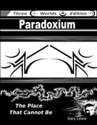 Paradoxium: The Place That Cannot Be