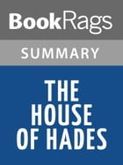 The House of Hades by Rick Riordan l Summary & Study Guide by BookRags