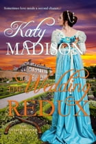 The Wedding Redux by Katy Madison