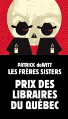 Les frères Sisters by Patrick deWitt