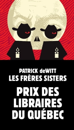 Book Les frères Sisters by Patrick deWitt