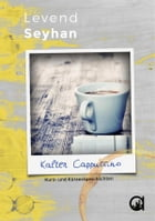 Kalter Cappuccino by Levend Seyhan