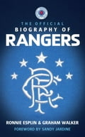 The Official Biography of Rangers c7179d27-e30d-425f-aef0-f9adfce8caba