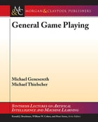 General Game Playing by Michael Genesereth