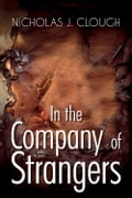 In the Company of Strangers 90abc595-6c06-4c7b-b86d-24d43bbc2f38
