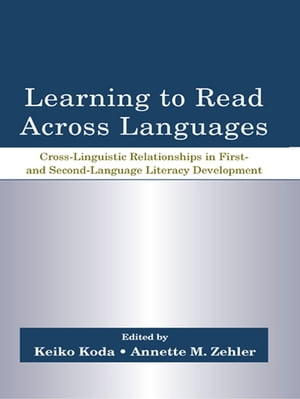 Learning to Read Across Languages Cross-Linguistic Relationships in First- and Second-Language Literacy Development