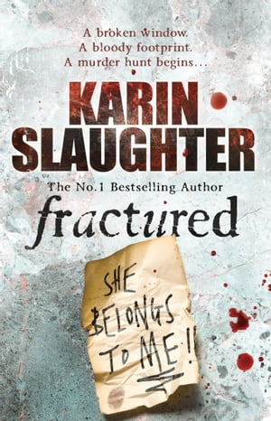 Fractured (Will Trent Series Book 2)