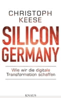9783641195830 - Christoph Keese: Silicon Germany - Buch