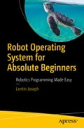 Robot Operating System for Absolute Beginners ca09b3d1-c3b4-4e6d-bbc2-cd4d2ac90a50
