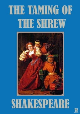 The Taming of The Shrew - Illustrated