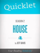 Quicklet on House Season 2 (TV Show) by Jeff  Davis