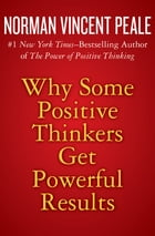 Why Some Positive Thinkers Get Powerful Results