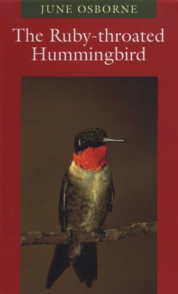 Book The Ruby-throated Hummingbird by June Osborne