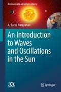 An Introduction to Waves and Oscillations in the Sun 0bf941d5-7528-463e-ab8b-a09e8e3b1a3d