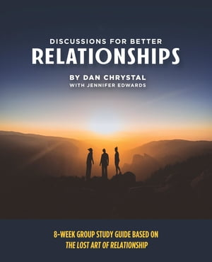 Discussions for Better Relationships