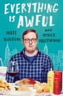 Everything Is Awful Cover Image