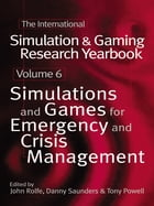 International Simulation and Gaming Research Yearbook: Simulations and Games for Emergency and…
