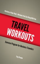 Travel Workouts by Troy Pesola