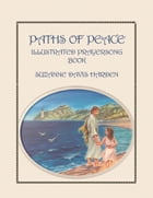 Paths of Peace: Illustrated Prayersong Book by Suzanne Davis Harden