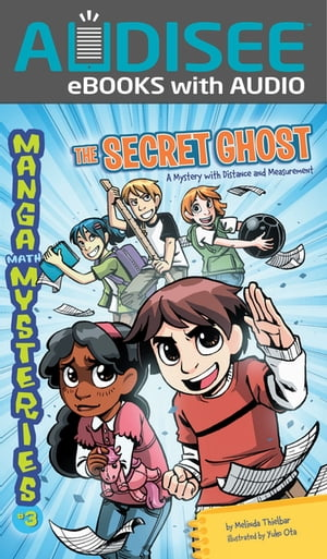 The Secret Ghost: A Mystery with Distance and Measurement